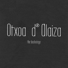 OTXOA D`ALAIZA THE BACKSTAGE